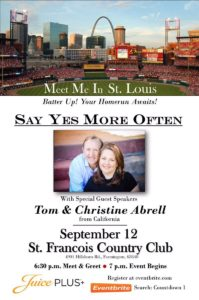 Say Yes More Often - Tom & Christine Abrell @ St. Francois County Country Club   Farmington   Missouri   United States